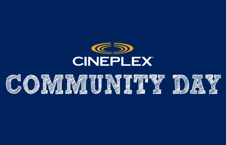 Oct. 24: Cineplex Community Day