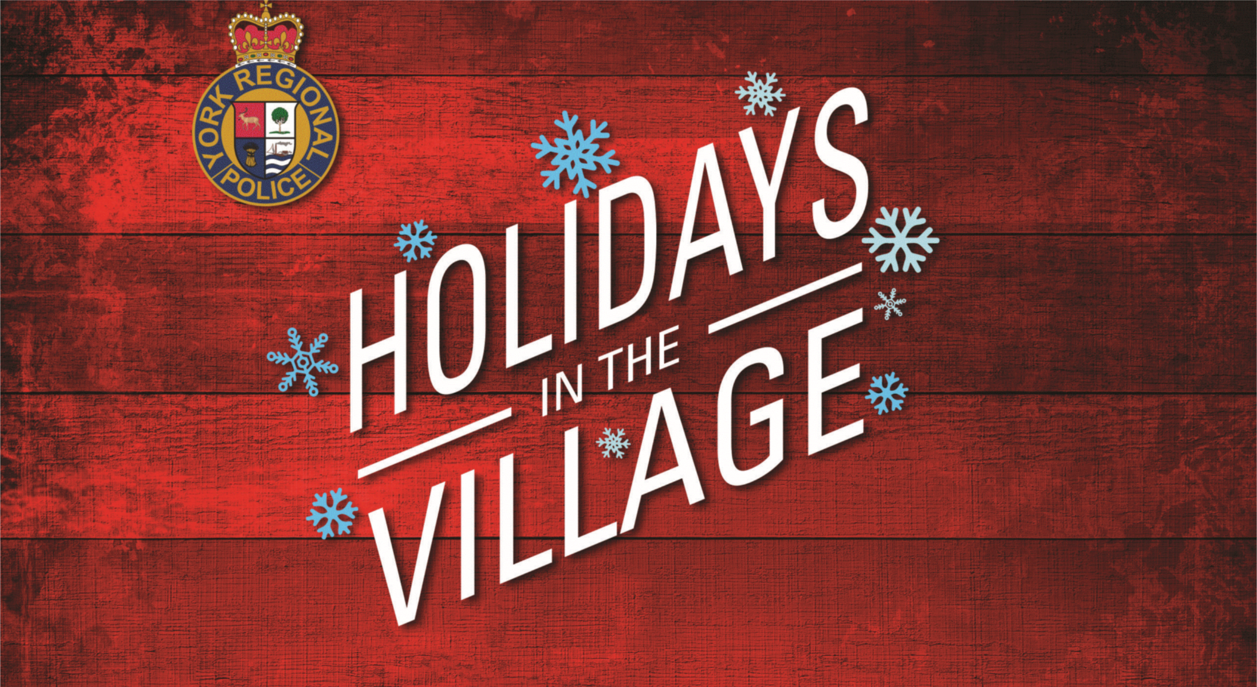 Dec 3: York Regional Police - Holidays in the Village