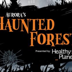 Oct 26: Aurora's Haunted Forest