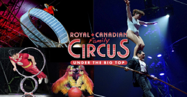 July 25: Royal Canadian Family Circus – Scarborough